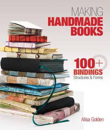 """""""Making Handmade Books"""" by Alisa Golden..."""